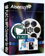 Aiseesoft FLAC to MP3 Converter for Mac Voucher Sale - 15% Off