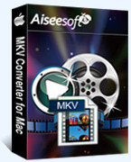 Aiseesoft MKV Converter for Mac Discount Voucher - SPECIAL