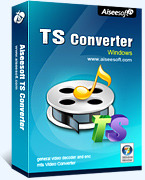 Aiseesoft TS Video Converter Voucher Code Discount - EXCLUSIVE