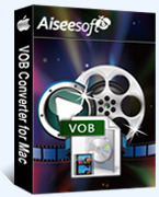 Aiseesoft VOB Converter for Mac Voucher Code Exclusive - 15% Off