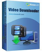 40% Savings Aiseesoft Video Downloader Voucher Code