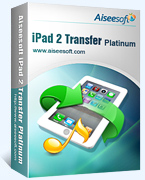 40% Discount Aiseesoft iPad 2 Transfer Platinum Voucher