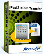 40% Off Aiseesoft iPad 2 ePub Transfer