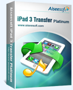 40% discount for Aiseesoft iPad 3 Transfer Platinum