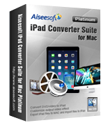 15% Off Aiseesoft iPad Converter Suite for Mac Platinum Sale Voucher