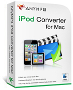 Enjoy 20% AnyMP4 iPod Converter for Mac Discount