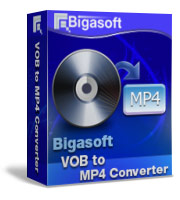 10% Deal on Bigasoft VOB to MP4 Converter