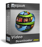 Bigasoft Video Downloader for Mac 5% Discount
