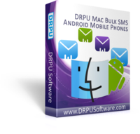 DRPU MAC Bulk SMS Software for Android Phones Sale Voucher