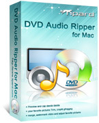 Tipard DVD Audio Ripper for Mac Voucher Sale