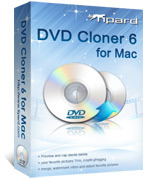 Tipard DVD Cloner for Mac Voucher - Exclusive