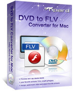 Tipard DVD to FLV Converter for Mac Voucher Code